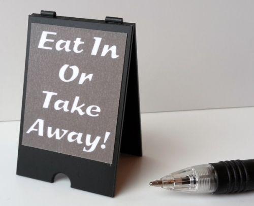 Eat In or Take Away - 'A' Board
